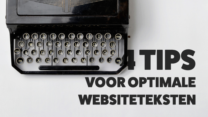 4 tips voor optimale websiteteksten